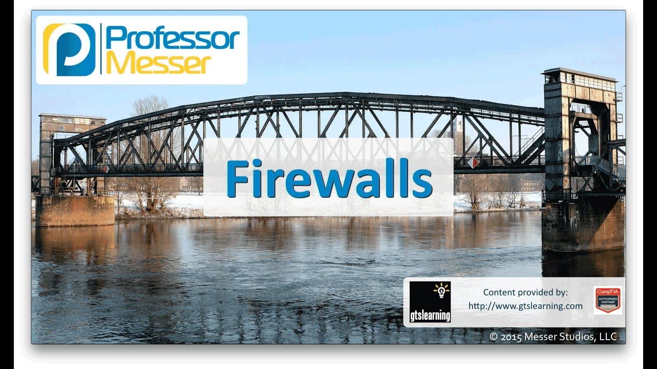Firewalls - CompTIA Network+ N10-006 - 3.5