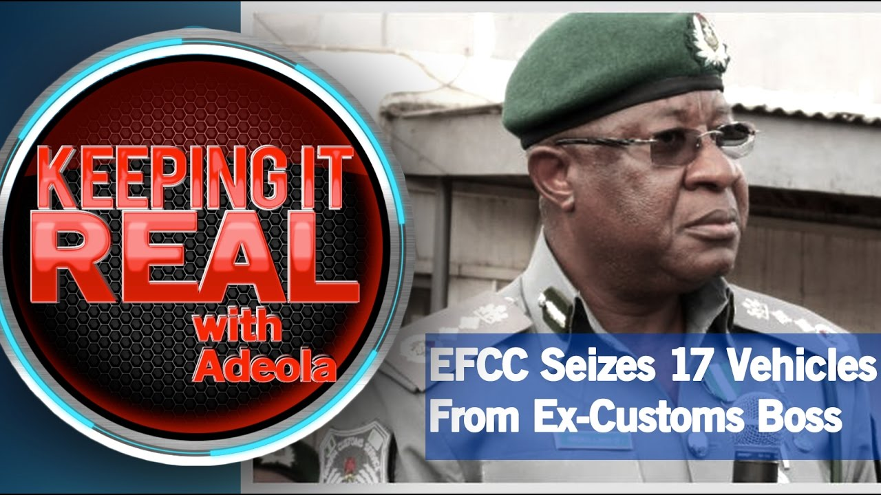 Download Keeping It Real With Adeola 251 (EFCC Seizes 17 Vehicles From Ex-Customs Boss)
