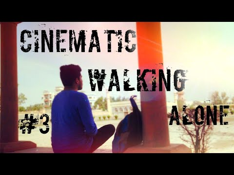 cinematic-walking-alone- -#3- -eid-gah- -hyd- -own-video-maker