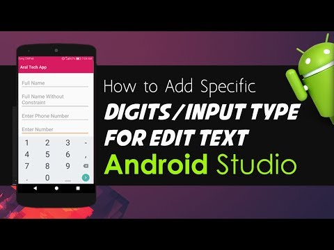 Android Studio Tutorial - How To Add Specific Digits Or Input Types For Edit Text
