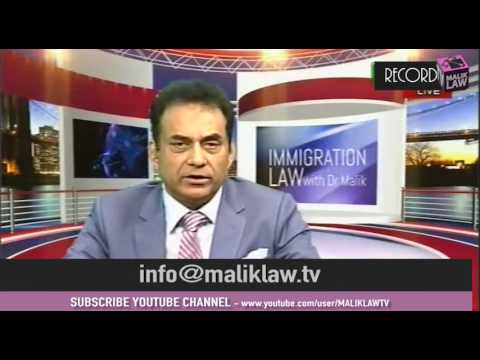 Immigration Law with Dr Malik 18th Feb 2017
