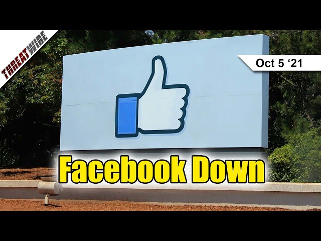 Facebook Was Down?! Facebook Outage Causes Conspiracies  - ThreatWire