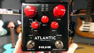 NUX Atlantic - Delay and Reverb