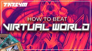 Gambar cover Yu-Gi-Oh! - How to beat VIRTUAL WORLD - Main & Side tips & tricks