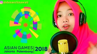 Meraih Bintang - Via Vallen - Theme Song Asian Games 2018 (Cover by Dena Erlinawati)