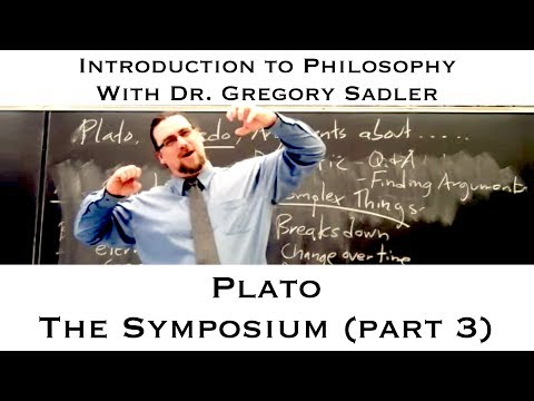 Plato's dialogue, the Symposium (part 3) - Introduction to Philosophy