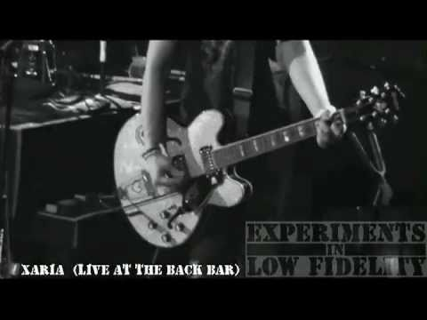Experiments in Low Fidelity - Xaria (live at the back bar)