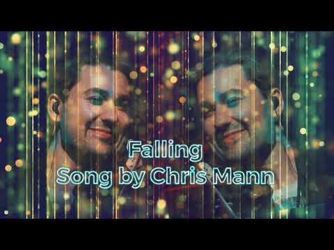 Falling by Chris Mann