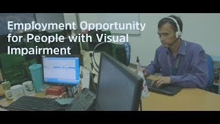 Employment Opportunity for People with Visual Impairment