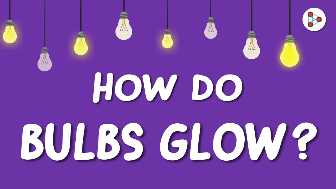 How do Bulbs Glow? | One Minute Bites | Don't Memorise