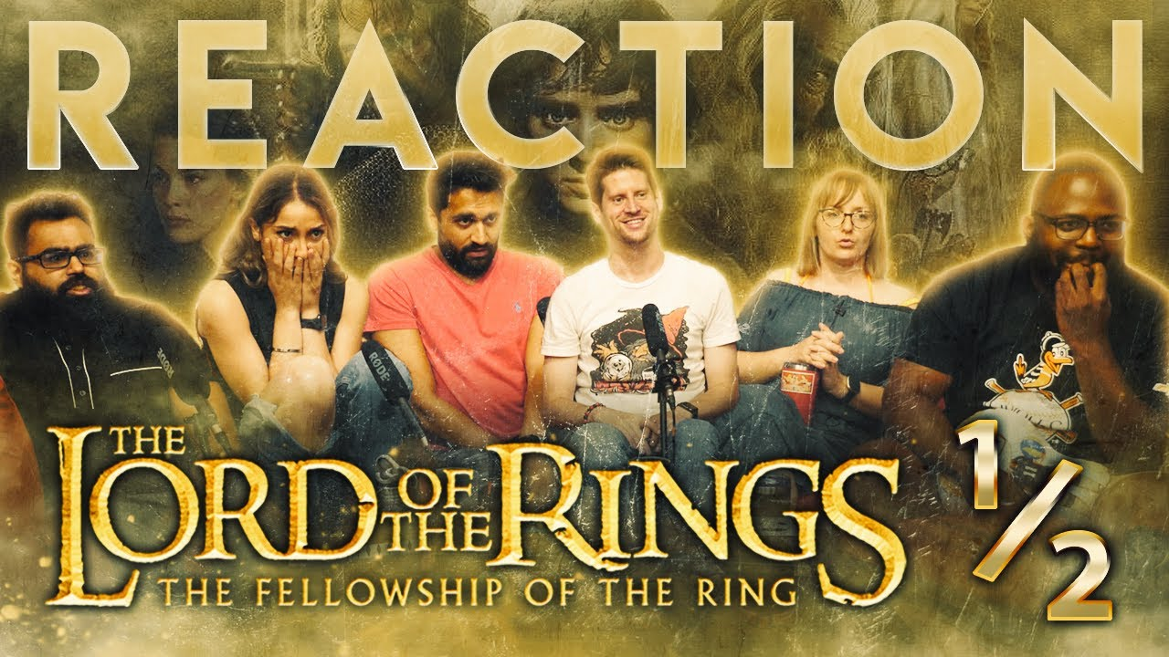 Download Lord of the Rings: The Fellowship of the Ring [EXTENDED EDITION] Part 1 - Group Reaction (1/6)