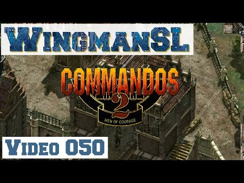 Let's Play || Commandos 2 - 050 - Mission 9 - Schloss Coldit