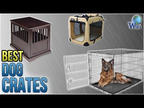 10 Best Dog Crates 2018