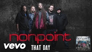 Download Nonpoint - That Day (audio) MP3 song and Music Video