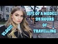 LIFE OF A MODEL: 24 HOURS OF TRAVELLING + EMBARRASSING STORY TIME