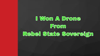 Lookie What I Won From Rebel State Sovereign