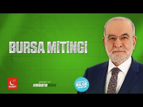 Bursa Mitingi   Cumhurbaşkanı Adayı Temel Karamolloğlu - 10.06.2018