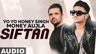 Siftaan (Full Audio)   Money Aujla Ft Yo Yo Honey Singh   Latest Punjabi Songs 2019  Speed Records