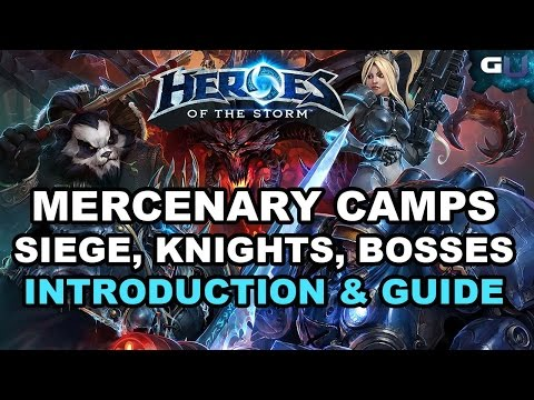 Heroes of the Storm - Mercenary Camps: Siege, Knights, & Bosses | Introduction & Guide