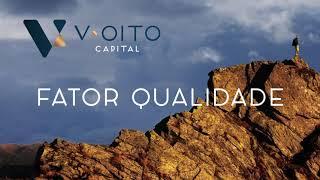 Fundo de ações V8 Veyron Smart Beta FIM - Fator Qualidade