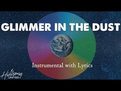 GLIMMER IN THE DUST (Hillsong United) - Acoustic Instrumental [Piano Karaoke with Lyrics]