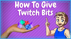 How to Give Bits on Twitch