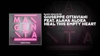 Giuseppe Ottaviani featuring Alana Aldea - Heal This Empty Heart