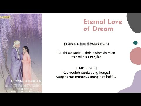 [INDO SUB] Dilraba Dilmurat & Silence Wang - Just Now Lyrics | Eternal Love Of Dream OST