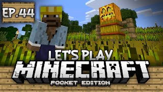 Survival Let's Play Ep. 44 - FARMER JACK!!! - Minecraft PE (Pocket Edition)