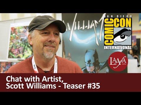Scott Williams Comic-Con Teaser