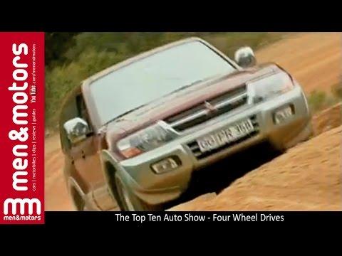 The Top Ten Auto Show - Four Wheel Drives