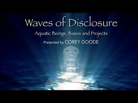 Aquatic Extraterrestrials, Bases, and USO's – Waves of Disclosure – Corey Goode