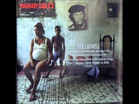 Bill Laswell -- Loungin With F.E / Habana Transmisson 3 # / Shango Sound Scan