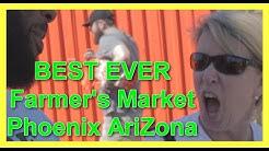 Farmer's Market In Phoenix, Arizona is EPIC