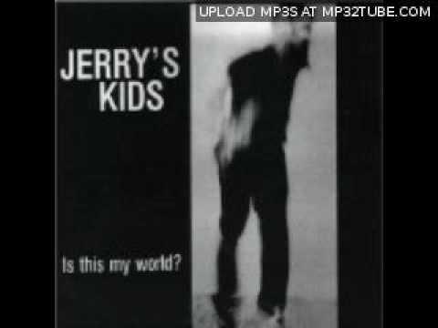 Jerry's Kids - My Machine Gun