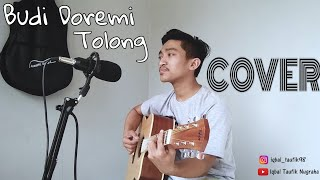 Budi Doremi - Tolong (Cover Iqbal Taufik)