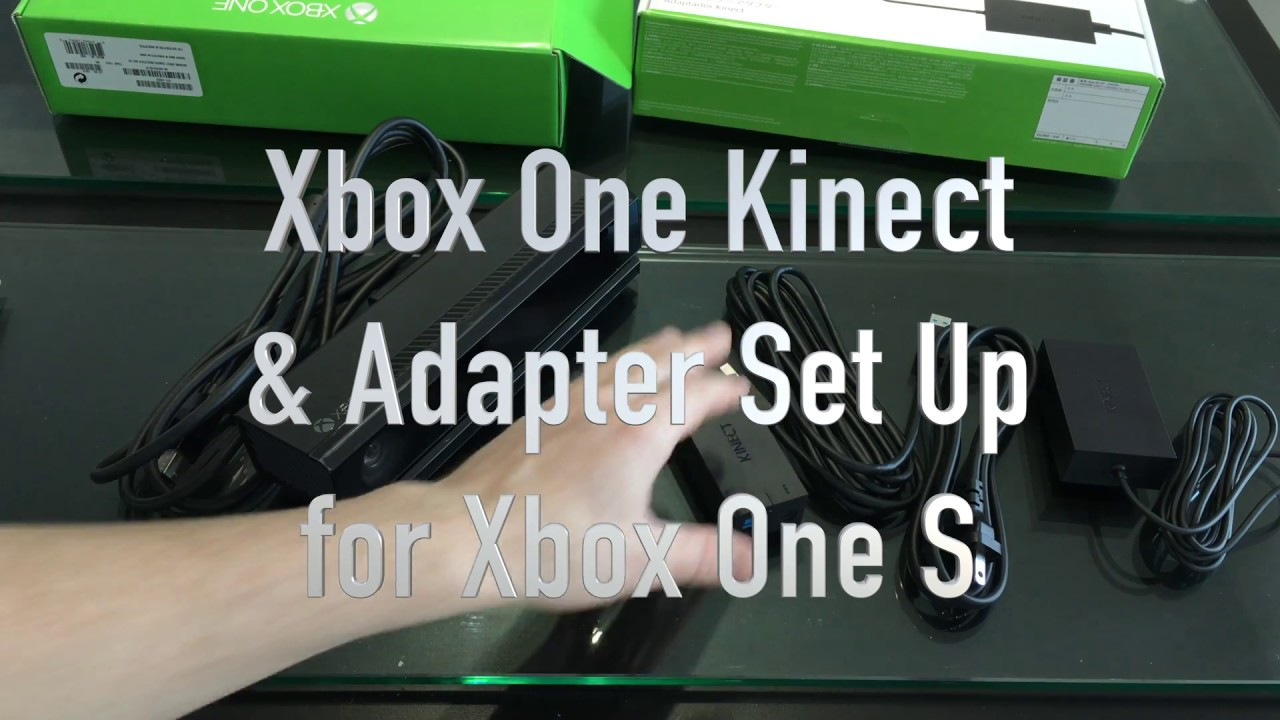 How to Set Up Xbox One Kinect sensor and Kinect Adapter with Xbox One S