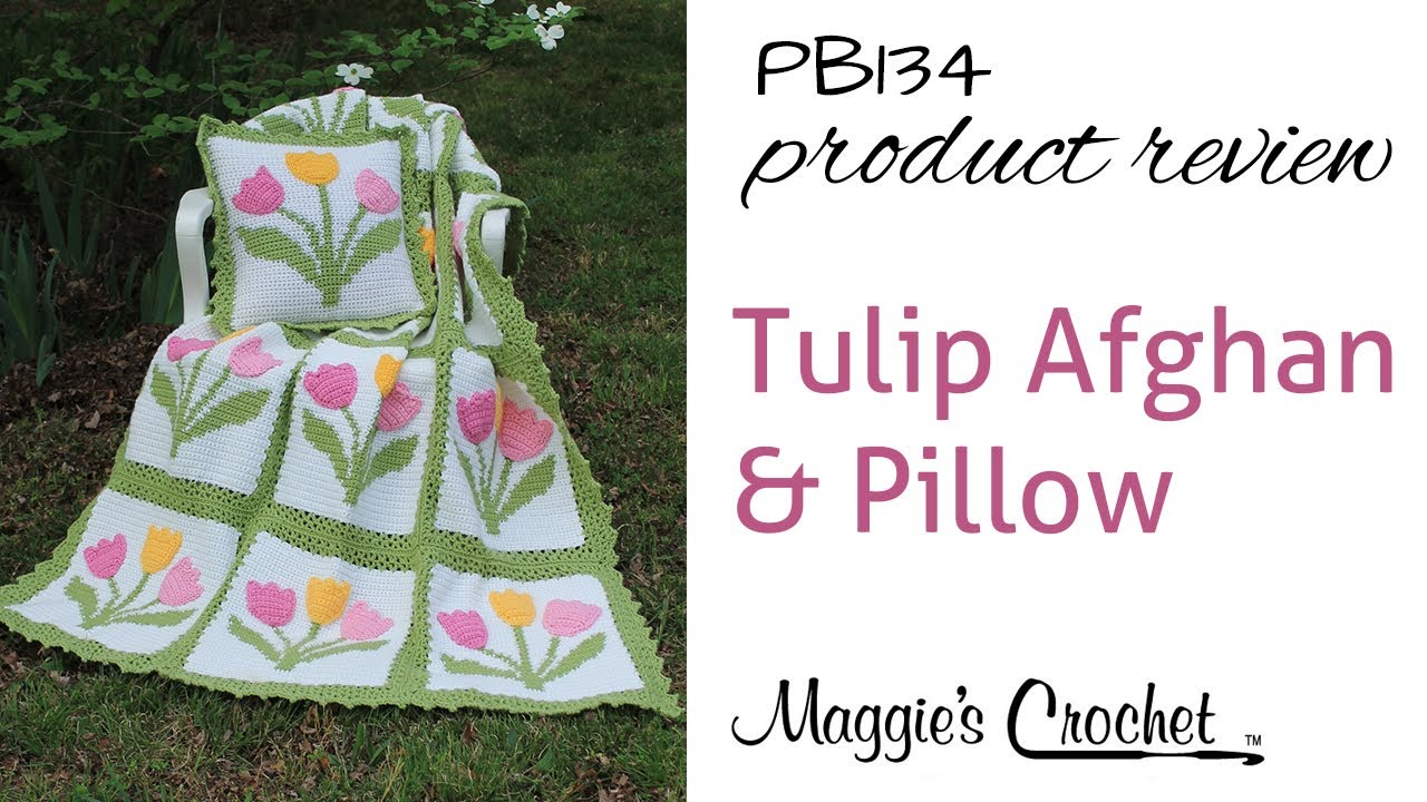 Tulip Afghan and Pillow Set Crochet Pattern Product Review PB134 ...