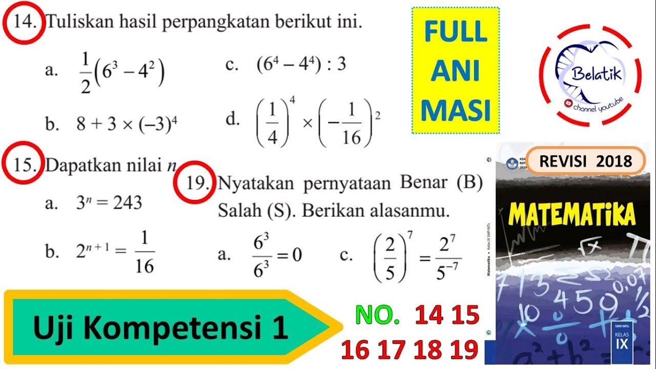 Uji Kompetensi 1 Nomor 14 15 16 17 18 19 Kelas 9 Smp Mts Perpangkatan Bentuk Akar Halaman 58 59 Youtube