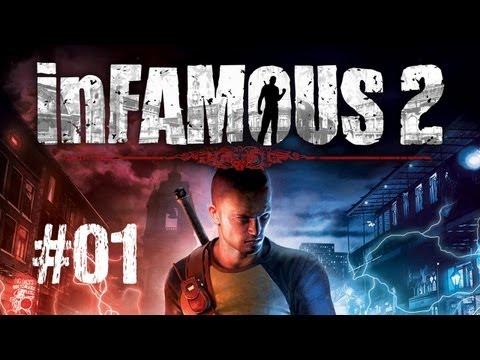 Let's Play inFamous 2 - #01 Y'a de l'orage dans l'air