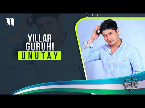 Yillar Guruhi - Unutay