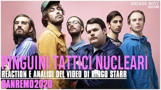 Pinguini Tattici Nucleari - Ringo Starr [ SANREMO 2020 ] | REACTION  Arcade Boyz