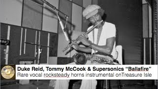 Ballafire - Tommy McCook & the Supersonics - Rare rocksteady horns instrumental