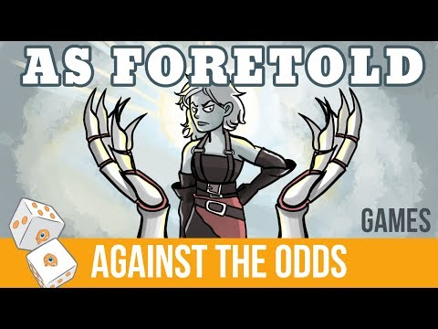 Against the Odds: As Foretold (Games)
