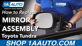 How to Replace Mirror Assembly 00-06 Toyota Tundra