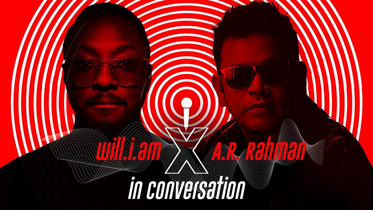 A.R. Rahman | will.i.am | Rare Conversation About Music, Creativity and Future Collaboration