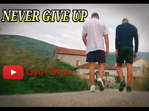 Motivation Video | Never Give Up | Gym Bros Motivation !!!