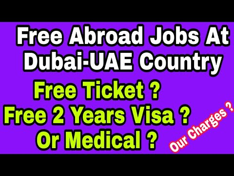 Free 125 Gulf Jobs At Dubai-UAE, Free Visa And Ticket, Apply Online From Your Home Or Offline, Hindi