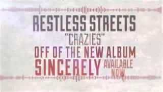 """Restless Streets """"Sincerely"""" (ALBUM SAMPLER)"""