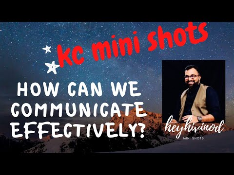 How Can We Communicate Effectively ? Tips For Communication?